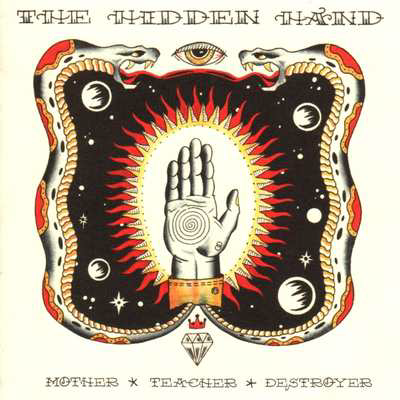 """Mother, Teacher, Destroyer"" by The Hidden Hand, a heavy metal band"