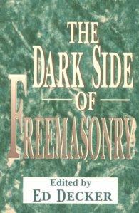 ed decker - dark side of freemasonry